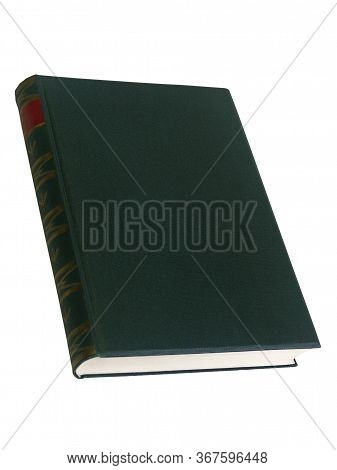 Vintage Dark Green Hardcover Book With Tooled Spine Viewed At An Oblique High Angle Isolated On A Wh