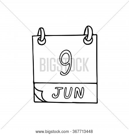 Calendar Hand Drawn In Doodle Style. June 9. International Friends Day, Archives, Accreditation, Dat