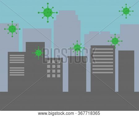 Illustration Vector Design Of Coronavirus Surrounding The Entire City