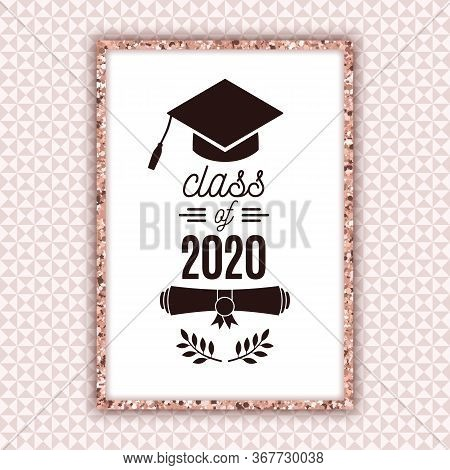 Class Of 2020 Graduate Poster With Hat, Scroll, Laurels On Pale Pink Seamless Triangle Background Fo
