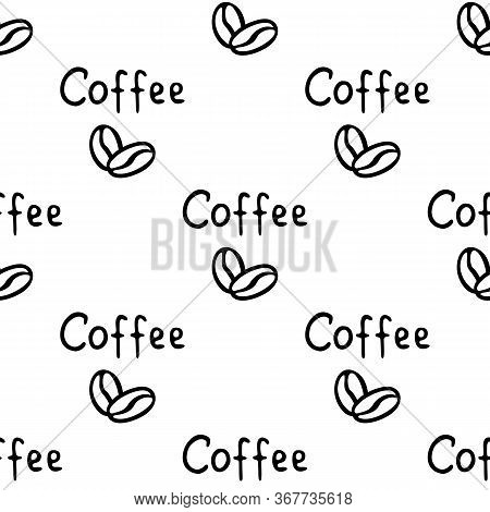 Two Coffee Beans And The Inscription Coffee Hand-drawn. Vector Seamless Doodle Pattern On White Back
