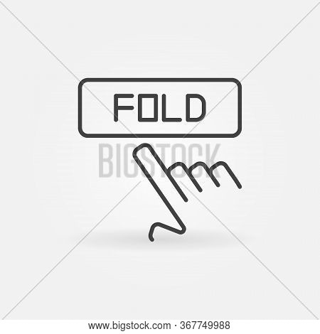 Hand With Fold Button Vector Poker Icon Or Sign In Outline Style