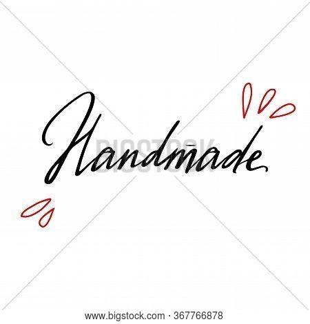 Handmade Lettering Emblem For Your Design. Handwritten Handdrawn Black Label For Hand Craft Product