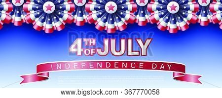 Fourth Of July Independence Day Website Top Or Banner Vector Template With Realistic Bunting Decorat