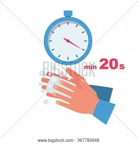 Time Wash Hands. Stopwatch With A Minimum Time Of 20 Seconds. Soap In Hand In Soap Bubbles. Vector I