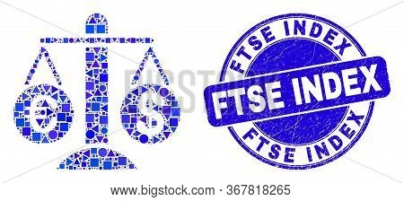Geometric Compare Euro Dollar Mosaic Icon And Ftse Index Seal Stamp. Blue Vector Round Distress Stam