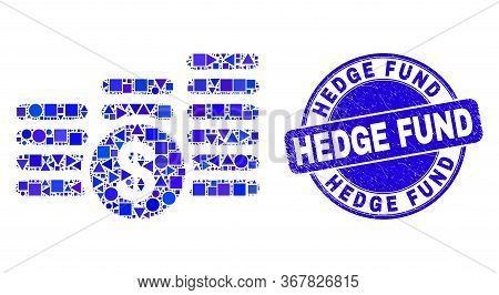 Geometric Dollar Coin Stacks Mosaic Icon And Hedge Fund Seal Stamp. Blue Vector Round Scratched Seal