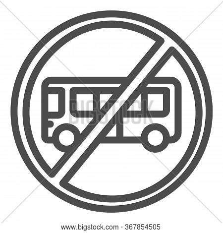 Bus With Ban Line Icon, Warning And Caution For Covid-19 Epidemic Concept, Bus With Cross Sign On Wh