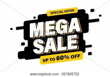 Mega Sale Banner, Special Offer And Sale. Shop Now Or This Weekend Only. Up To 50 Or 60 Or 70 Off. D