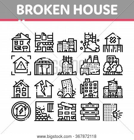 Broken House Building Collection Icons Set Vector. Crashed And Abandoned Building, Demolition Damage