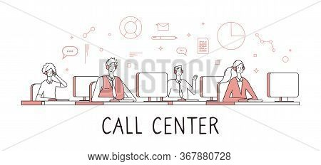 Call Center Concept. Customer Support Service Help Desk Services. People Work Remotely With Calls. A