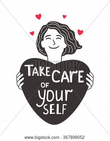 Care About Self Girl. Young Woman Empowered Caring Your Self Vector Drawing, She Holding Heart With