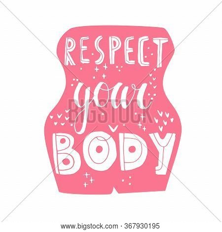 Respect Your Body Vector Hand Drawn Lettering