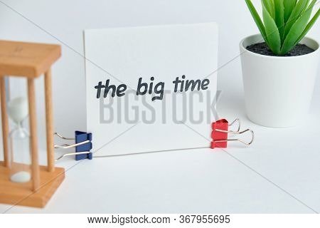 The Big Time - English Idiom Hand Lettering On Wooden Blocks. Close Up.