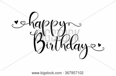 Happy Birthday. Handwritten Modern Brush Lettering Typography And Calligraphy Text. Black Text - Hap