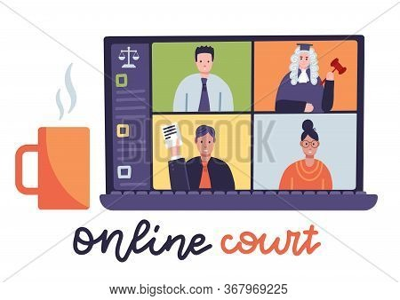 Online Court Session With Judge, Secretary, Prosecutor And Lawyer On Laptop Screen. Courtroom Chat,