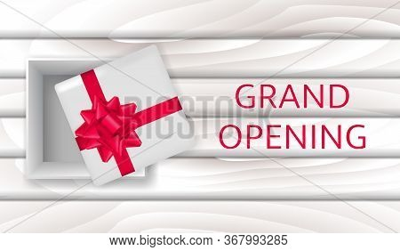 Vector Stock  Illustration. Grand Opening Text With Open Box On A Wooden Table