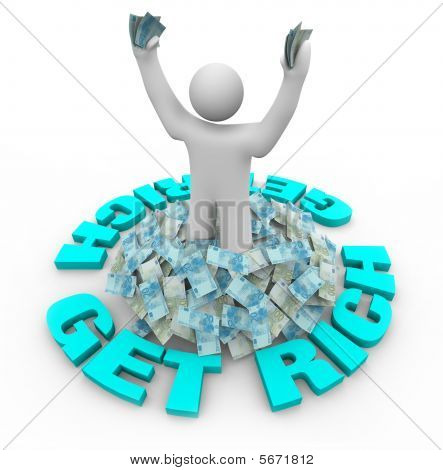 Get Rich - Figure Standing In Money