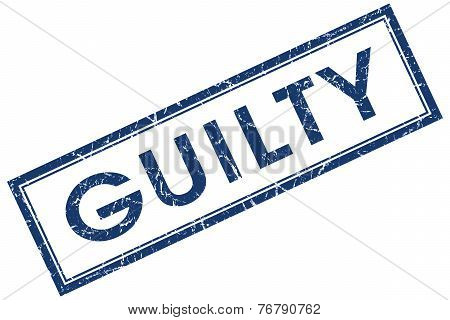 Guilty Blue Square Stamp Isolated On White Background
