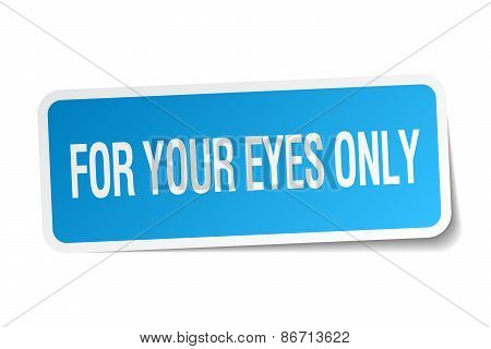For Your Eyes Only Blue Square Sticker Isolated On White