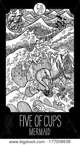 Five of cups. Mermaid. Minor Arcana Tarot card. Fantasy line art illustration. Engraved vector drawing. See all collection in my portfolio set.