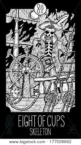 Eight of cups. Pirate Skeleton. Minor Arcana Tarot card. Fantasy line art illustration. Engraved vector drawing. See all collection in my portfolio set.