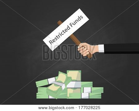 restricted funds text illustration on a sign board on top of money heap with black background vector