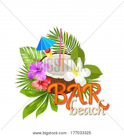 Illustration Coconut Cocktail in Summer With Garnish and Straw, Natural Poster with Exotic Flowers and Leaves - Vector