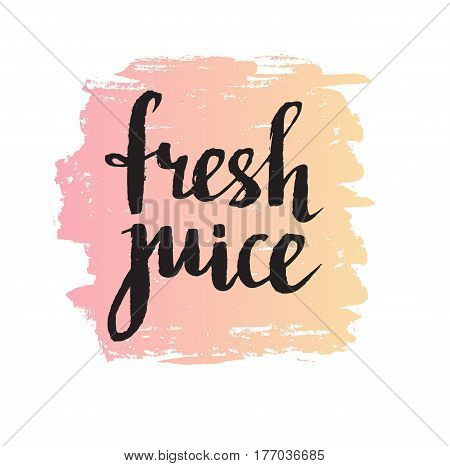 Pink orange grunge spot with stylish Lettering - 'Fresh juice'. Calligraphy background isolated on the white. Vector Fruit banner.