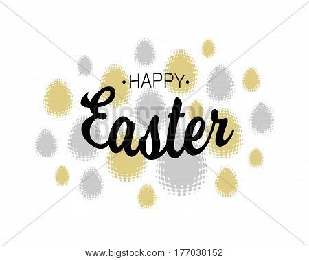 Vector Happy Easter black typographic calligraphic lettering with gold and silver halftone eggs isolated on white background. Retro holiday easter badge. Religious holiday sign.