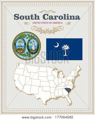 High detailed vector set with flag, coat of arms, map of South Carolina. American poster. Greeting card from United States of America. Colorful design