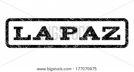 La Paz watermark stamp. Text caption inside rounded rectangle with grunge design style. Rubber seal stamp with scratched texture. Vector black ink imprint on a white background.