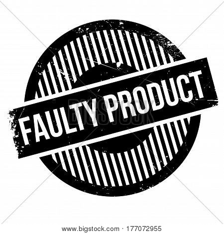 Faulty Product rubber stamp. Grunge design with dust scratches. Effects can be easily removed for a clean, crisp look. Color is easily changed.