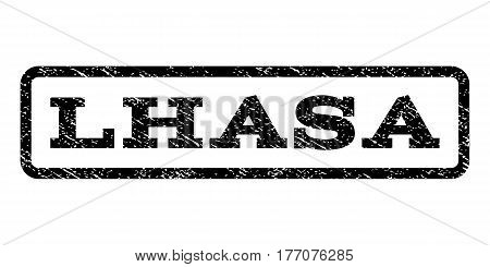 Lhasa watermark stamp. Text caption inside rounded rectangle with grunge design style. Rubber seal stamp with scratched texture. Vector black ink imprint on a white background.