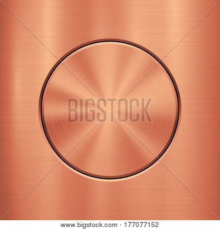Bronze Metal abstract technology background with circle for and polished, brushed texture, chrome, silver, steel, rust design concepts, web, prints, wallpapers, interfaces. Vector illustration.
