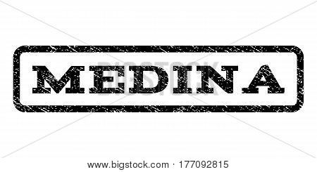Medina watermark stamp. Text tag inside rounded rectangle frame with grunge design style. Rubber seal stamp with dust texture. Vector black ink imprint on a white background.