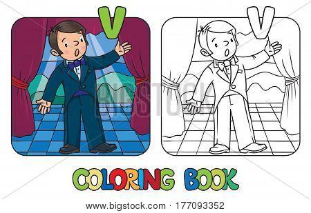 Coloring book of funny singer or vocalist. Profession ABC series. Children vector illustration. Letter V