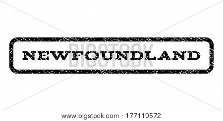Newfoundland watermark stamp. Text caption inside rounded rectangle with grunge design style. Rubber seal stamp with unclean texture. Vector black ink imprint on a white background.