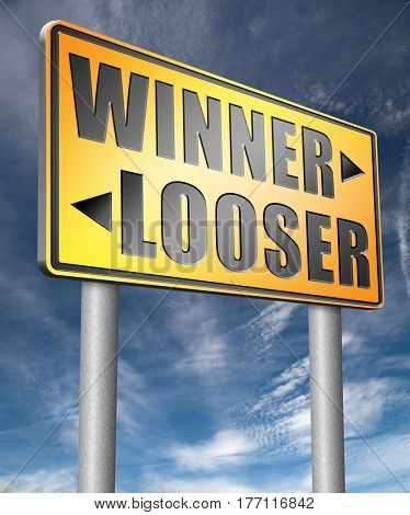 winner looser win or loose the sports game or competition start winning and stop being a looser change your luck  3D, illustration
