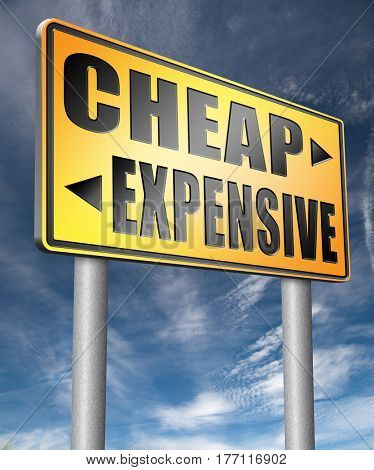 expensive versus cheap compare prices best value low price for best value and top quality or on a budget  3D, illustration