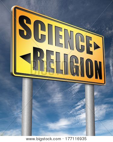science religion relationship between belief faith and reality evidence and proof evolution or creationism road sign arrow  3D, illustration