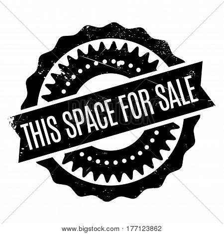 This Space For Sale stamp. Grunge design with dust scratches. Effects can be easily removed for a clean, crisp look. Color is easily changed.