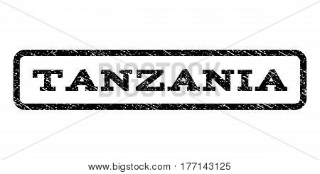 Tanzania watermark stamp. Text caption inside rounded rectangle with grunge design style. Rubber seal stamp with unclean texture. Vector black ink imprint on a white background.