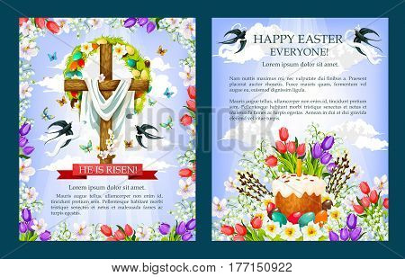 Easter posters with Crucifix, paschal cake and eggs. He is Risen cross with Christ shroud decorated by floral wreath and spring flowers and willows bunch. Vector greeting for Easter holiday