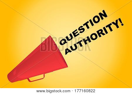 Question Authority! Concept