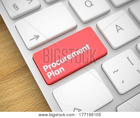 Service Concept: Procurement Plan on the Modern Computer Keyboard lying on Wood Background.  3D.