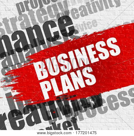 Business Education Concept: Business Plans Modern Style Illustration on Red Brush Stroke. Business Plans on Brickwall Background with Word Cloud Around It.