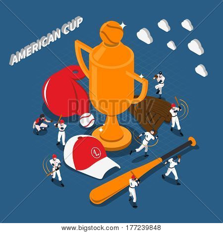 American cup baseball game design with trophy players sports gear on textured blue background isometric vector illustration