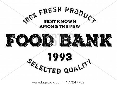 Food bank stamp. Grunge design with dust scratches. Effects can be easily removed for a clean, crisp look. Color is easily changed.