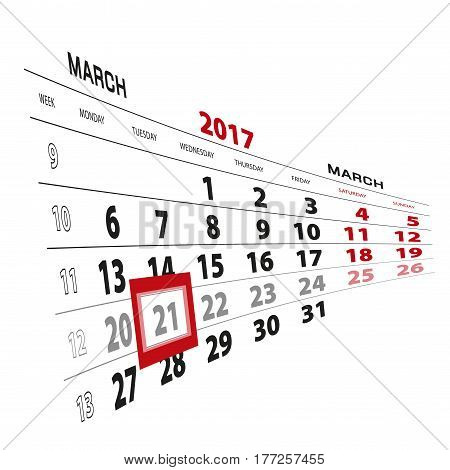 21 March Highlighted On Calendar 2017. Week Starts From Monday.